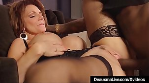 Hot Mature Cougar Deauxma Gets Drilled By A Broad in the beam Black Cock!